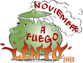 Noviembre a fuego lento 2013 ya estáaquí